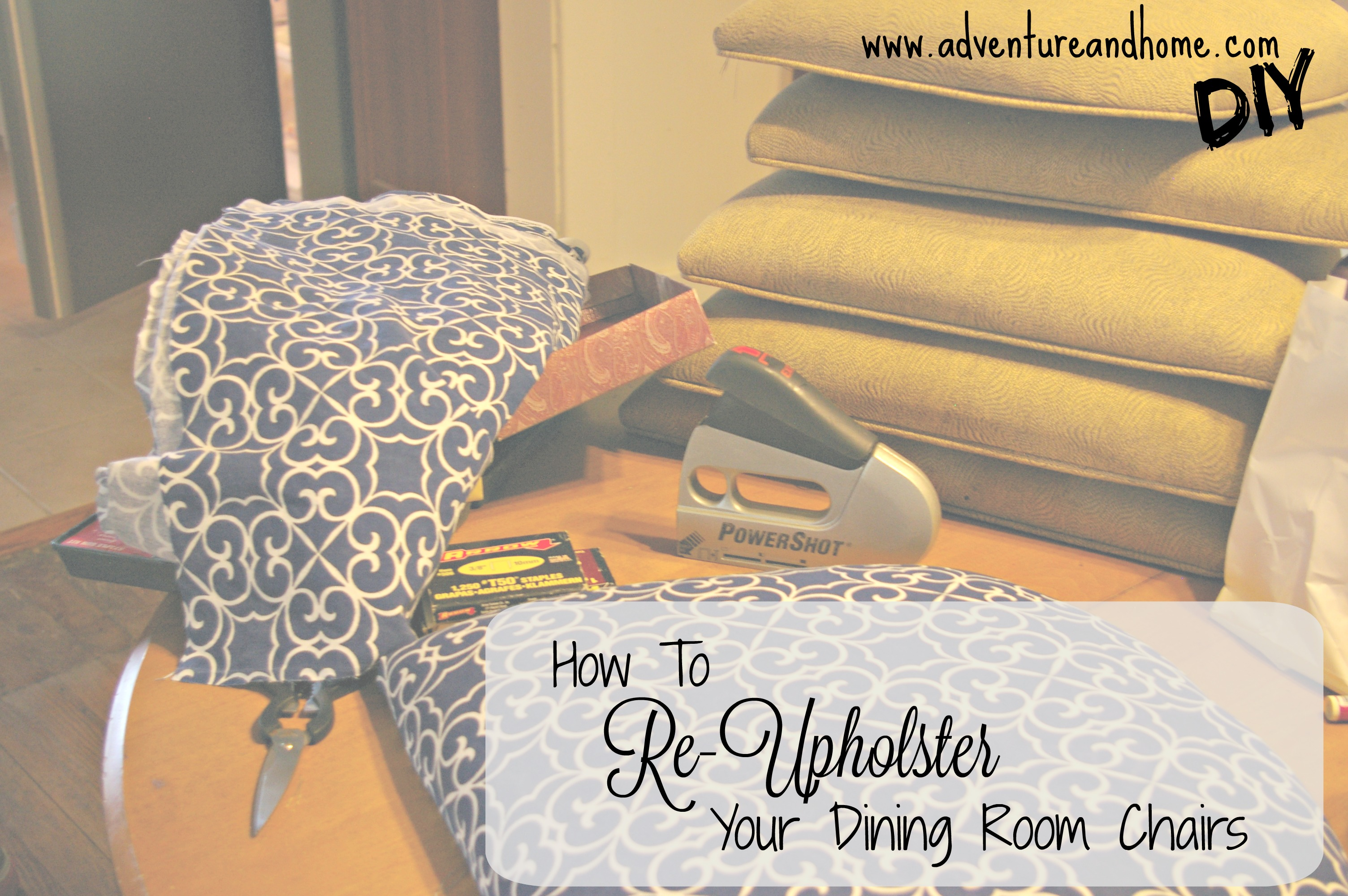 How To Re-Upholster Dining Room Chairs