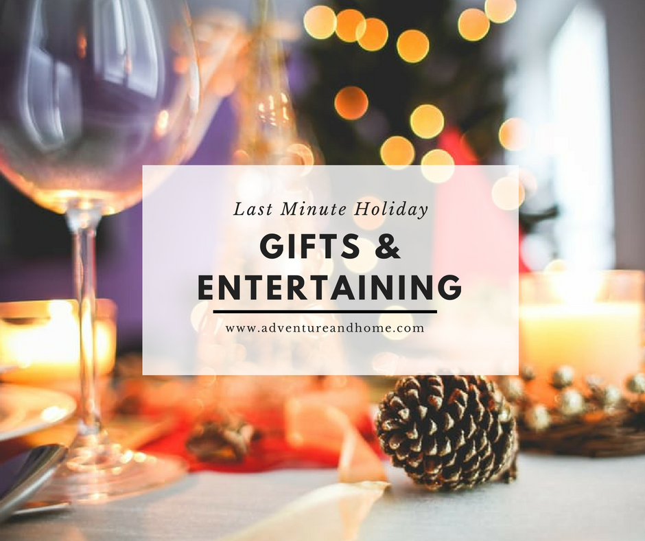 Last Minute Gifts & Entertaining — Holiday Your Home #4