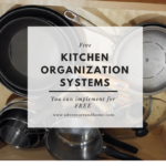 5 Kitchen Organization Systems You Can Implement for Free