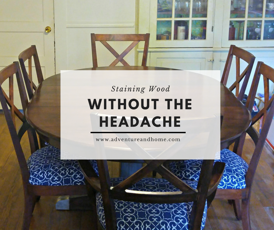Staining Wood Without the Headache
